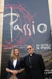 Passio, Passio, The Ages of Man exhibition in Valladolid - Spain